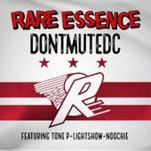 Don't Mute DC de Rare Essence