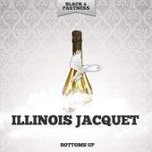 Bottoms Up de Illinois Jacquet
