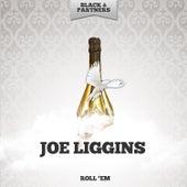 Roll 'Em von Joe Liggins