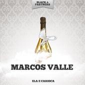 Ela E Carioca de Marcos Valle