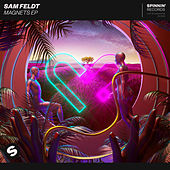 Magnets EP van Sam Feldt
