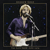 The Late Show: Live 1978 de Andrew Gold