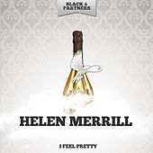 I Feel Pretty de Helen Merrill