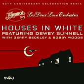 Houses in White (America 50th Anniversary Remix) di America