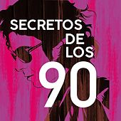 Secretos de los 90 de Various Artists