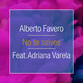 No Te Salves by Alberto Favero