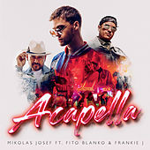 Acapella by Mikolas Josef