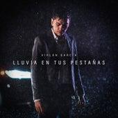 Lluvia En Tus Pestañas by Virlan Garcia