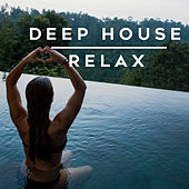 Deep House Relax von Various Artists