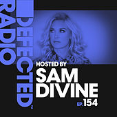 Defected Radio Episode 154 (hosted by Sam Divine) von Various Artists