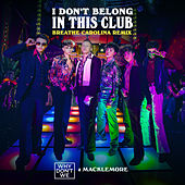 I Don't Belong In This Club (Breathe Carolina Remix) de Why Don't We