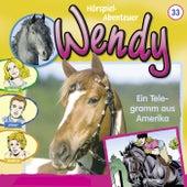 Folge 33: Ein Telegramm aus Amerika von Wendy