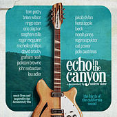 Echo in the Canyon (feat. Jakob Dylan) [Original Motion Picture Soundtrack] di Echo In The Canyon