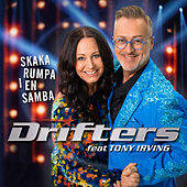 Skaka rumpa i en samba (feat. Tony Irving) de The Drifters