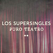 Puro teatro de Los Supersingles