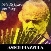 Sólo Se Quiere una Vez (Tango) de Astor Piazzola