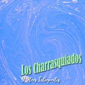 Los Charrasquiados y Otros Intérpretes by Various Artists