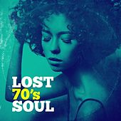 Lost 70's Soul by Various Artists