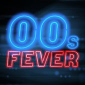 00s Fever de Various Artists