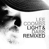 Light and Dark (Remixed) de Lee Coombs (1)