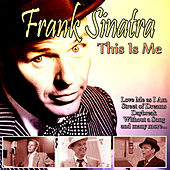 This Is Me by Frank Sinatra
