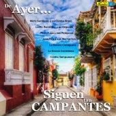 De Ayer... Y Siguen Tan Campantes by Various Artists
