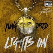 Lights  On von Yung Dred