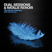 Too Much Heaven von Dual Sessions