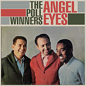 Angel Eyes by The Poll Winners