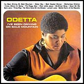 I've Been Driving On Bald Mountain by Odetta