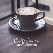 Coffeehouse Jazz Collection - 15 Carefully Selected Songs Perfect for Coffee, Social Gatherings and Breaks at Work de Restaurant Music