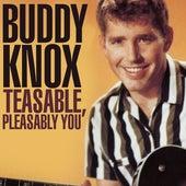 Teasable, Pleasable You von Buddy Knox