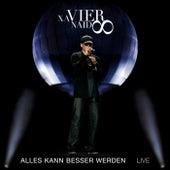 Alles kann besser werden (Live) von Xavier Naidoo