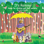 It's Raining! Songs for Children and Their Parents de Sonia Brooks