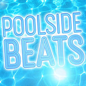 Poolside Beats van Various Artists