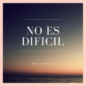 No Es Difícil by Ken-Y