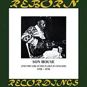 Complete Recorded Works of Son House And the Great Delta Blues Singers (HD Remastered) de Son House