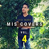 Mis Covers, Vol. 4 by Leo Mart