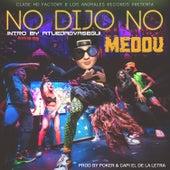 No Dijo No von Meddu