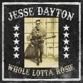 Whole Lotta Rosie by Jesse Dayton