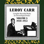 Complete Recorded Works, Vol. 3 (1930-1932) (HD Remastered) de Leroy Carr