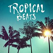 Tropical Beats van Various Artists