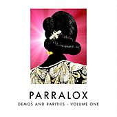 Demos and Rarities, Vol. One de Parralox