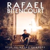 Deus de Novos Começos (Ao Vivo) by Rafael Bitencourt