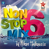 Nikos Halkousis Non Stop Mix, Vol. 6 (DJ Mix) by Various Artists