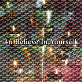 46 Believe In Yourself de Study Concentration