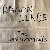 The Instrumental's by Ragon Linde