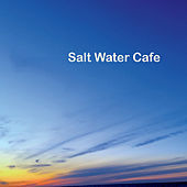 Salt Water Cafe de Salt Water Cafe