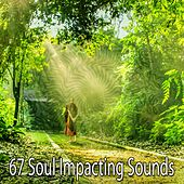 67 Soul Impacting Sounds von Massage Therapy Music