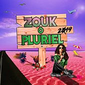 Zouk ô pluriel 2019 di Various Artists